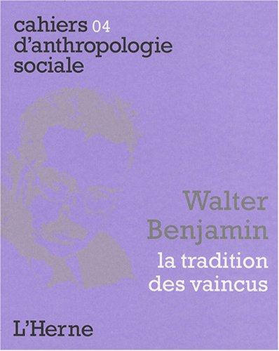 Walter Benjamin : La tradition des vaincus