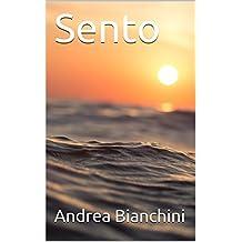 Sento (Italian Edition)