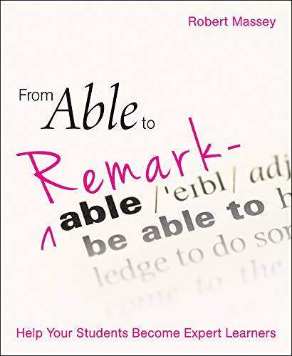 From Able to Remarkable: Help Your Students Become Expert Learners (English Edition)