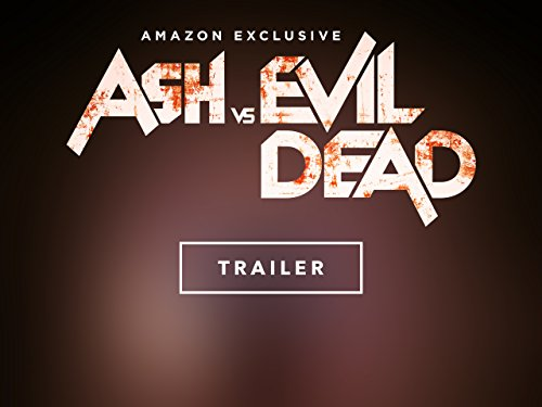 Ash vs. Evil Dead - Staffel 1: Trailer