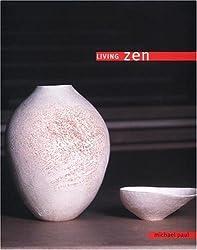 Living Zen by Michael Paul (2000-11-01)