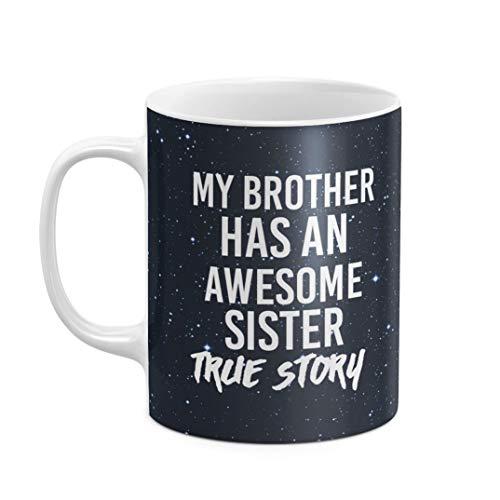 Personalisiert Tasse, Initialen von Vor- und Nachname, Custom Personalized Customized Funny My Brother Has An Awesome Sister Zitat, hitzebeständig, aus weißer Keramik, 325 ml Kaffeetasse Teetasse (Sister-kaffee-tasse Awesome)