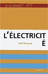 Je le savais n°1 : L'Electricité