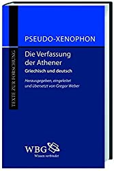 Die Verfassung der Athener (Texte zur Forschung)