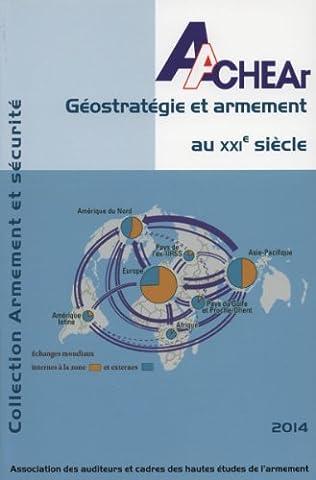 Géostratégie et armement au XXIe siècle - Actes du colloque Sécurité et armement