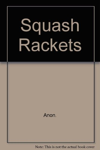 Squash Rackets (Know the Game) por Squash Rackets Association