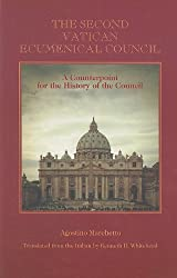 The Second Vatican Ecumenical Council: A Counterpoint for the History of the Council