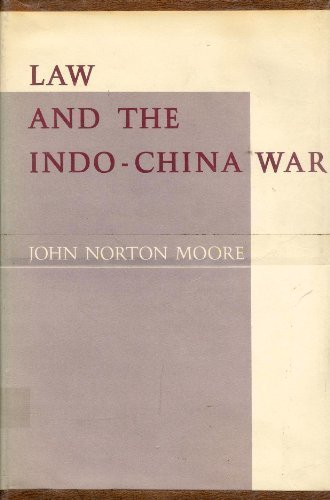 Law and the Indo-China War (Princeton Legacy Library)