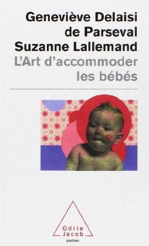 L'art d'accommoder les bébés