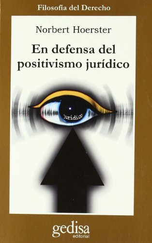 En defensa del positivismo jurídico por Norbert Hoerster
