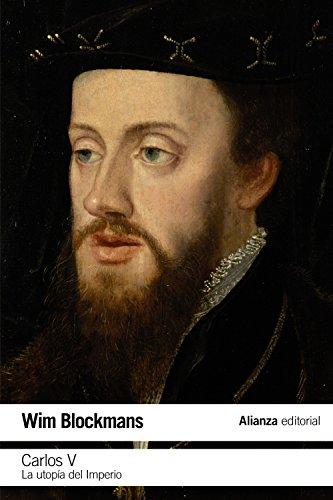 Carlos V: La utopía del Imperio (El Libro De Bolsillo - Historia) por Wim Blockmans