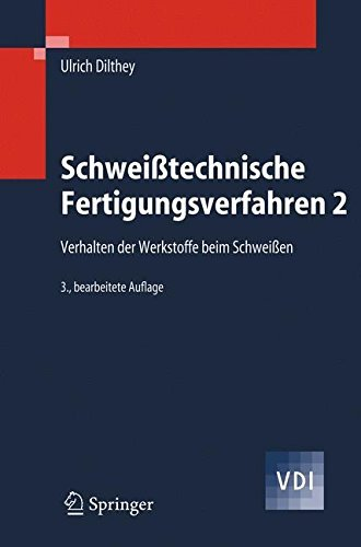 Schweißtechnische Fertigungsverfahren 2: Verhalten der Werkstoffe beim Schweißen (VDI-Buch) (Wärmebehandlung Von Aluminium)