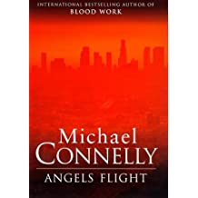 Angel's Flight by Michael Connelly (1998-12-31)