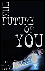 The Future of You (English Edition)