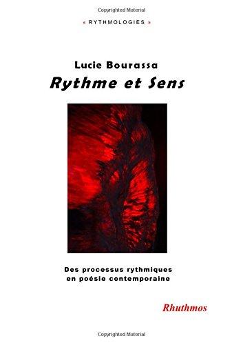 Rythme et Sens: Des processus rythmiques en poésie contemporaine