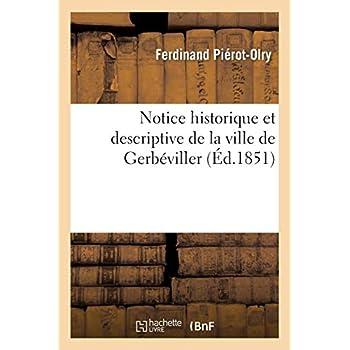 Notice historique et descriptive de la ville de Gerbéviller