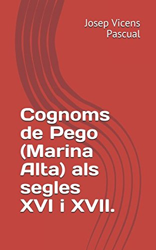 Cognoms de Pego (Marina Alta) als segles XVI i XVII.