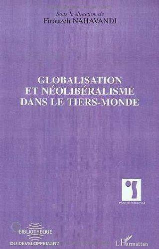 Globalisation et néolibéralisme dans le Tiers-Monde