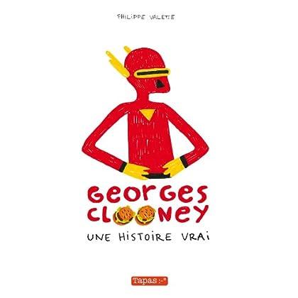 Georges Clooney T01 : Une histoire vrai
