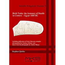 Birth Tusks: The Armoury of Health in Context - Egypt 1800 BC