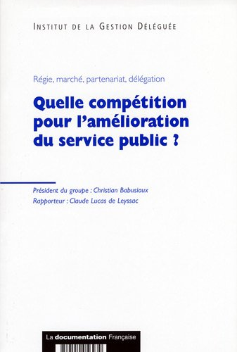 Quelle compétition pour l'amélioration du service public ? par Christian Babusiaux