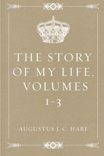 The Story of My Life, volumes 1-3