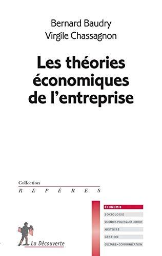 Les théories économiques de l'entreprise