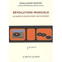 Révolution musicale : Les années 67, 68, 69 de Penny Lane à Altamont