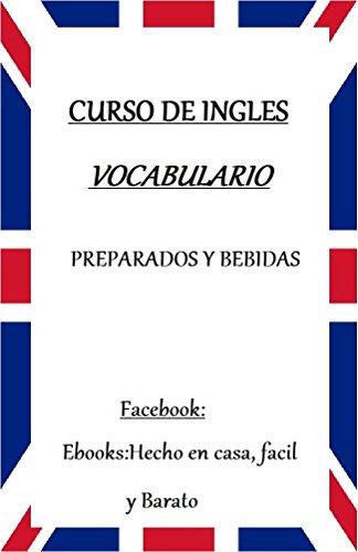 VOCABULARIO DE INGLES: PREPARADOS Y BEBIDAS eBook: G. G., G. G. ...