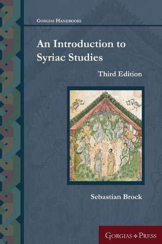 An Introduction to Syriac Studies (Third Edition) (Gorgias Handbooks) por Sebastian P. Brock