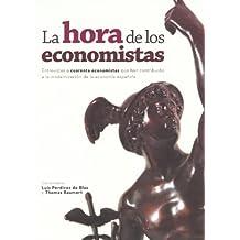 Hora De Los Economistas,La (Economista (ecobook))