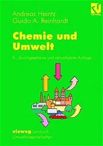 Chemie und Umwelt: Ein Studienbuch für Chemiker, Physiker, Boilogen und Geologen