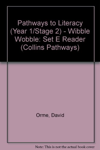 Pathways to Literacy (Year 1/Stage 2) – Wibble Wobble: Set E Reader (Collins Pathways S.)