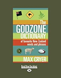 Godzone Dictionary, The: Of Favourite New Zealand Words And Phrases by Max Cryer (2012-12-28)