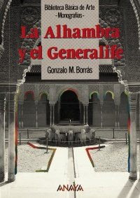 La alhambra y el generalife/the Alhambra and the Generalife par GONZALO BORRAS GUALIS