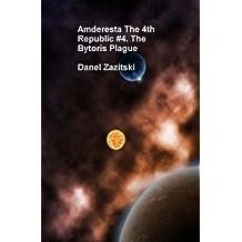 Amderesta The 4th Republic #4 The Bytoris Plague