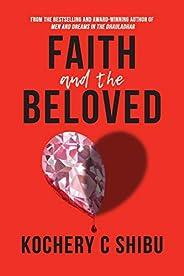 Faith and the Beloved: 1 (Kochery C Shibu)