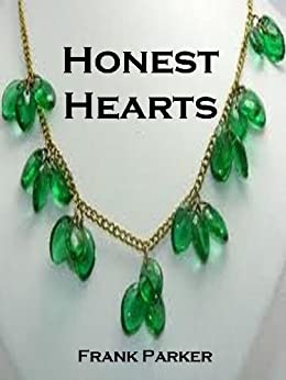 Honest Hearts by [Parker, Frank]