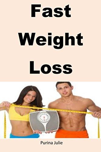 fast-weight-loss-use-these-strategies-to-lose-your-weight-immediately-english-edition