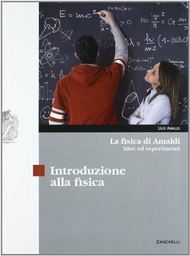 La fisica di Amaldi. Idee ed esperimenti. Introduzione alla fisica-Meccanica. Per le Scuole superiori. Con CD-ROM