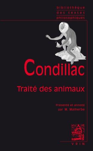 Preisvergleich Produktbild Condillac: Traite Des Animaux (Bibliotheque Des Textes Philosophiques - Poche)