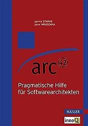 arc42: Pragmatische Hilfe für Softwarearchitekten