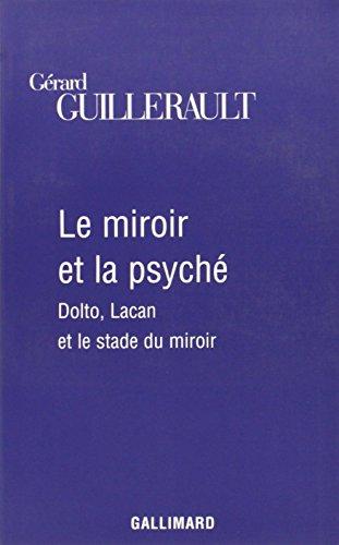 Le Miroir et la Psyché par Gérard Guillerault