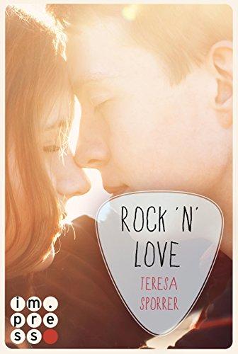 Rock'n'Love (Ein Rockstar-Roman) (Die Rockstar-Reihe ) von [Sporrer, Teresa]