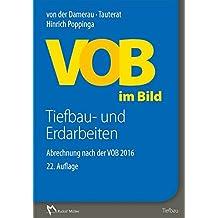 VOB im Bild – Tiefbau- und Erdarbeiten: Abrechnung nach der VOB 2016