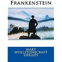 Frankenstein by Mary Wollstonecraft Shelley (2014-11-29)