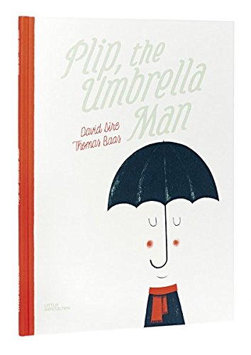 Plip, the Umbrella Man