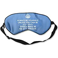 Keep Calm And Be Yourself Unless You Can Be A Giraffe Then By Always Be Yourself 99% Eyeshade Blinders Sleeping... preisvergleich bei billige-tabletten.eu