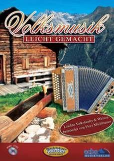 VOLKSMUSIK LEICHT GEMACHT - arrangiert für Steirische Handharmonika - Diat. Handharmonika - mit CD [Noten / Sheetmusic]