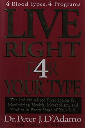 Live Right 4 Your Type by Dr. Peter J. D'Adamo (2001-12-28)